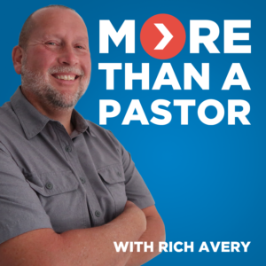 More Than a Pastor Podcast